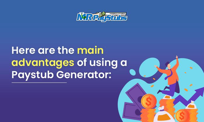 advantages paystub generator