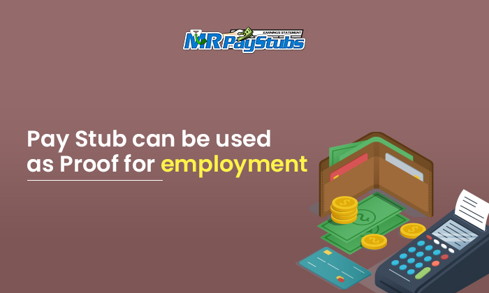 pay stub can be used as proof for employment